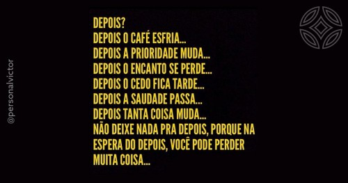 Depois???